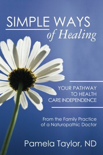 Simple Ways of Healing (9781452814377) by Pamela Taylor