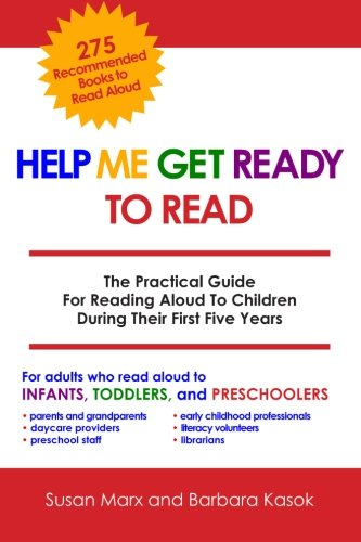 9781452815398: Help Me Get Ready To Read: The Practical Guide For Reading Aloud To Children During Their First Five Years