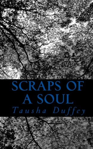 9781452815480: Scraps of a Soul: Words of Love, Loss and Everything in between