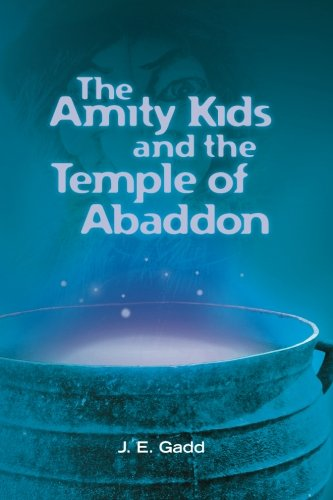 9781452816999: The Amity Kids and the Temple of Abaddon