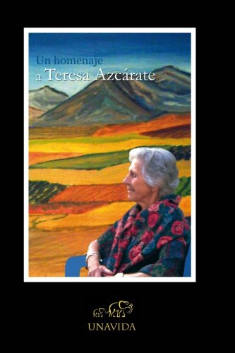 9781452817774: Un homenaje a Teresa Azcarate (Spanish Edition)