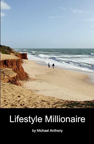 Lifestyle Millionaire: michael anthony
