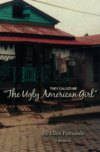9781452818665: They Called Me: The Ugly American Girl