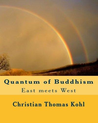 9781452820699: Quantum of Buddhism: East meets West