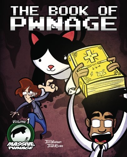 9781452821368: Massive Pwnage Volume 1: The Book of Pwnage