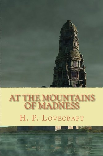 9781452821580: At the Mountains of Madness