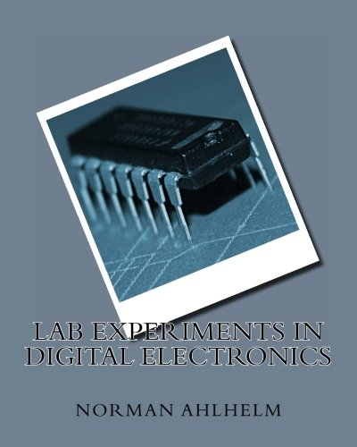 9781452822105: Lab Experiments in Digital Electronics