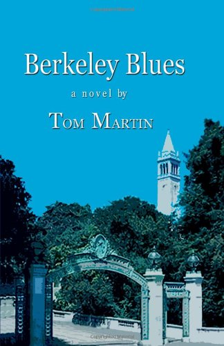 Berkeley Blues: Martin, Tom