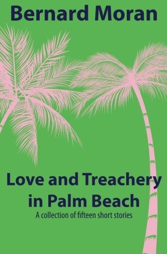 Love and Treachery in Palm Beach: Bernard Moran