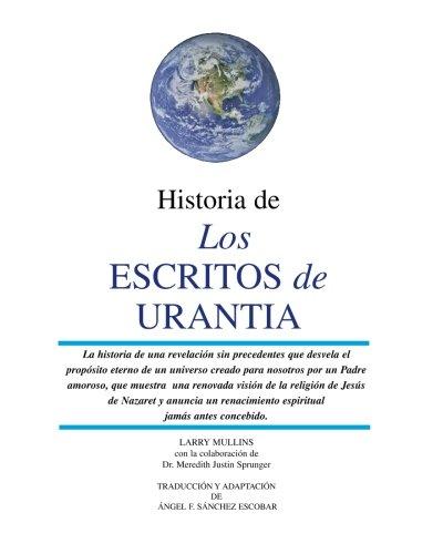 9781452825304: Historia de los Escritos de Urantia