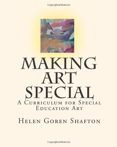 9781452826967: Making Art Special: A Curriculum for Special Education Art