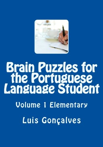 9781452830629: Brain Puzzles for the Portuguese Language Student: Elementary (Portuguese Edition)