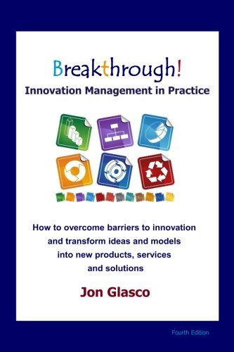 9781452830803: Breakthrough! Innovation Management in Practice