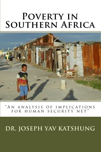 9781452832746: Poverty in Southern Africa: