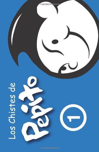 9781452832906: Los Chistes de Pepito: ( español ) (Spanish Edition)