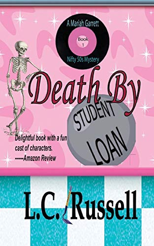 9781452840109: Death By Student Loan (A Time-Travel Mystery)