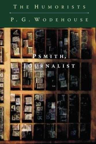 9781452841953: Psmith, Journalist