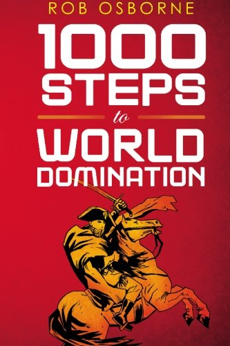 9781452842790: 1000 Steps To World Domination