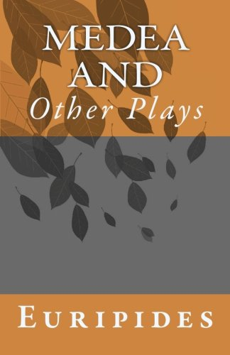 9781452843056: Medea and Other Plays