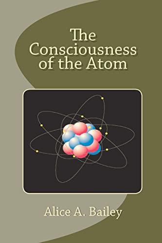 9781452843216: The Consciousness of the Atom