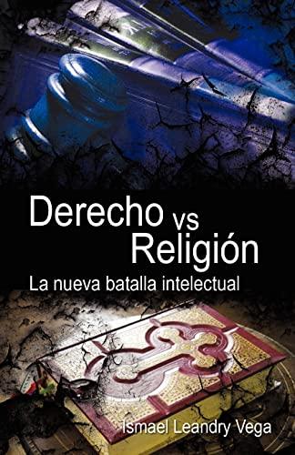 Derecho vs. Religi N - Leandry Vega, Ismael