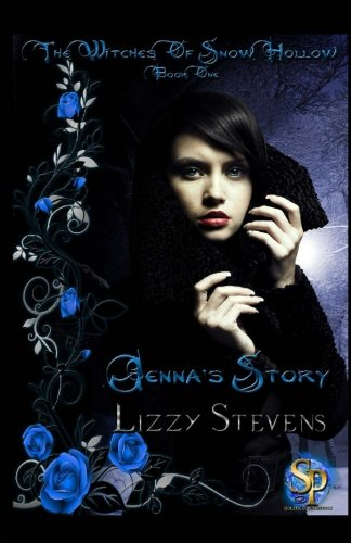 9781452844763: The Witches Of Snow Hollow Book One Jenna's Story