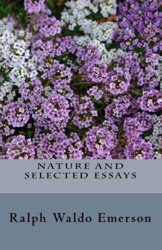 9781452845067: Nature and Selected Essays