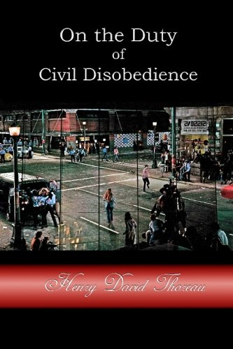 9781452845692: On the Duty of Civil Disobedience: Resistance to Civil Government