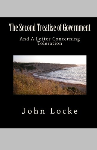 9781452847566: The Second Treatise of Government and A Letter Concerning Toleration