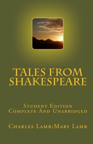 9781452848600: Tales From Shakespeare Student Edition Complete And Unabridged