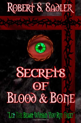 """9781452850269: Secrets of Blood & Bone: Book One in the Trilogy of """"Q"""""""