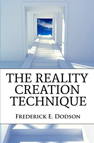 9781452851839: The Reality Creation Technique