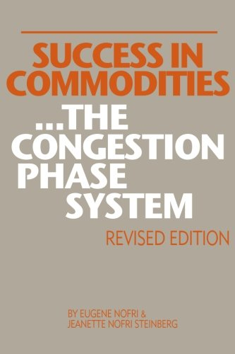 9781452852294: Success in Commodities...The Congestion Phase System