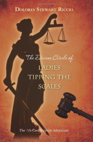 9781452852447: The Divine Circle of Ladies Tipping the Scales