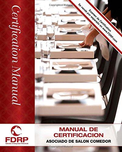 Asociado de Salón Comedor: Manual de Certificación (Spanish Edition): Martinage HGM, ...