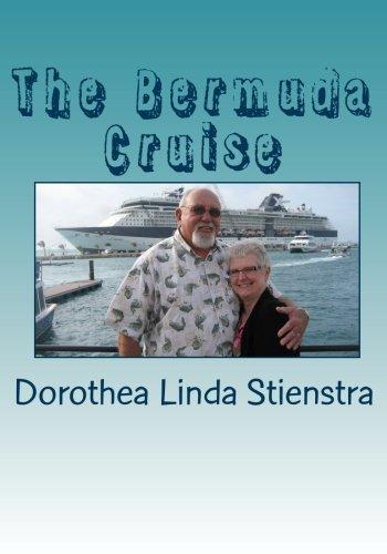 9781452854137: The Bermuda Cruise: Linda's journal journal of her husband's 70th birthday cruise. Haiku and editing by Wm. Blaine Bowman