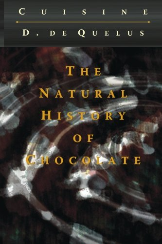 9781452854335: The Natural History of Chocolate
