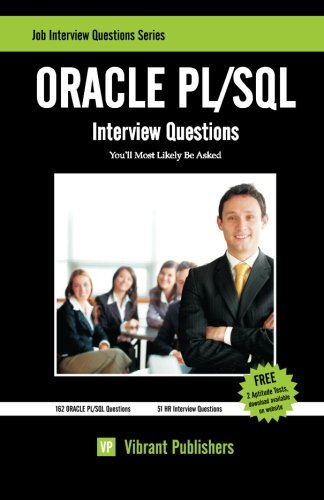 9781452854526: ORACLE PL/SQL Interview Questions You'll Most Likely Be Asked: 1 (Job Interview Questions)
