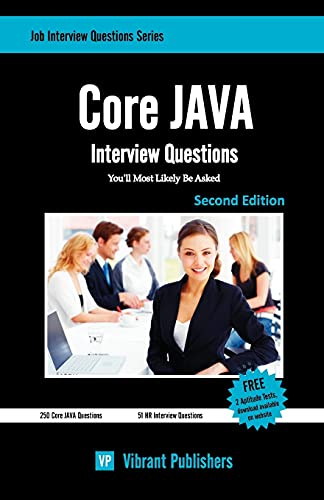 9781452854649: Core JAVA Interview Questions You'll Most Likely Be Asked (Job Interview Questions Series)