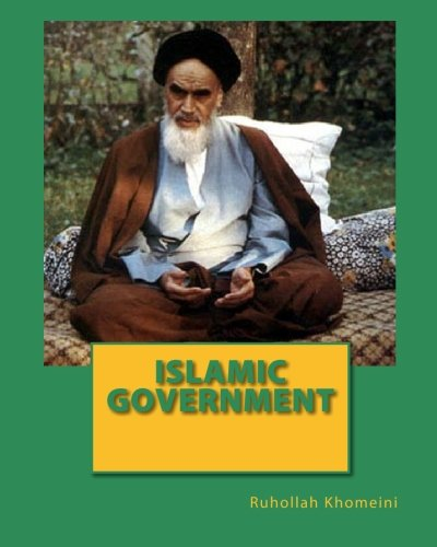 Islamic Government (1452855854) by Khomeini, Ruhollah