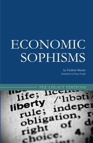 9781452856094: Economic Sophisms