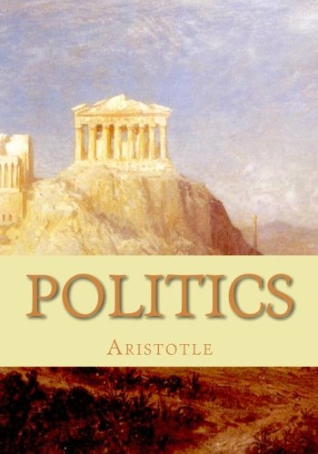 9781452856957: Politics: A Treatise on Government