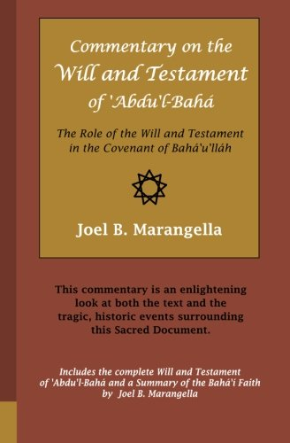 9781452857435: Commentary on the Will and Testament of 'Abdu'l-Bahá: The Role of the Will and Testament in the Covenant of Bahá'u'lláh