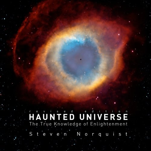 9781452859668: Haunted Universe: The True Knowledge of Enlightenment