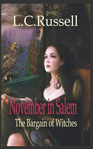 9781452861487: November in Salem: The Bargain of Witches (November Series)