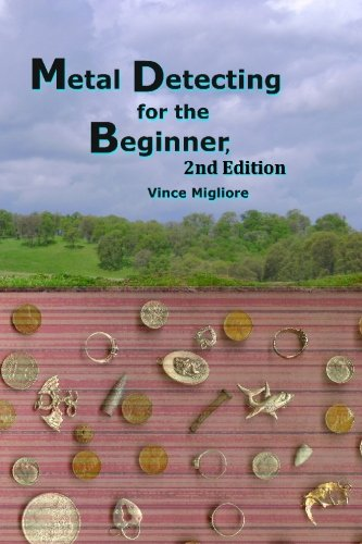 9781452862453: Metal Detecting for the Beginner: 2nd Edition