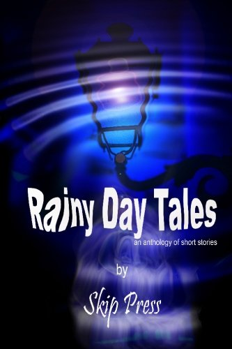 9781452862514: Rainy Day Tales: An anthology of short stories