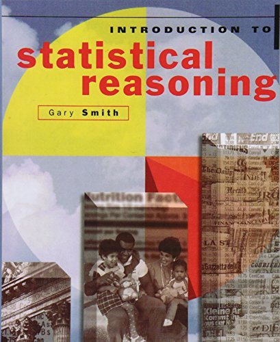 Introduction to Statistical Reasoning: Smith, Gary