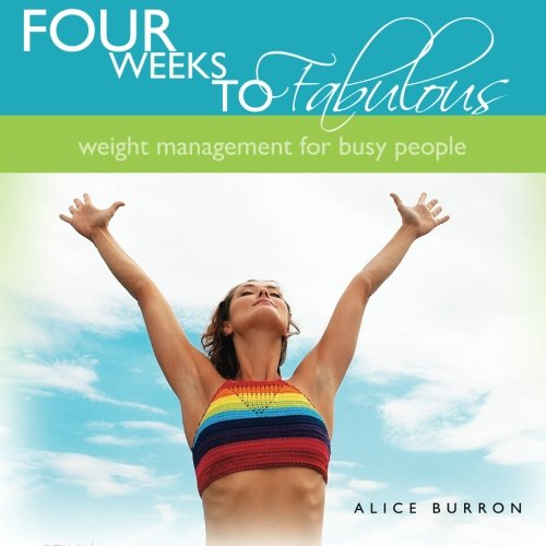 9781452867342: Four Weeks to Fabulous