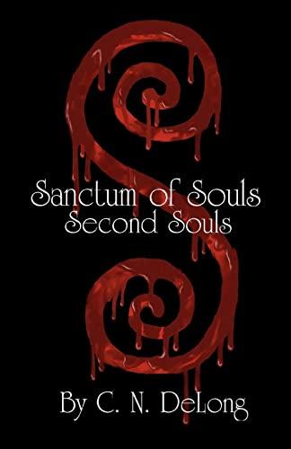 Sanctum of Souls: Second Souls: C. N. DeLong